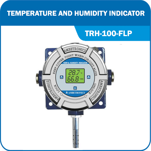 Battery Operated Temperature Humidity Indicator with flameproof enclosure.